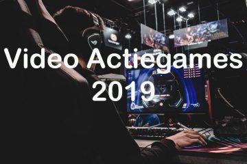 De meest interessante actiespelen voor 2019